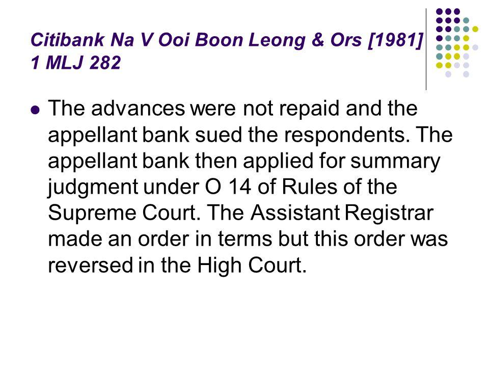 Citibank Na V Ooi Boon Leong & Ors [1981] 1 MLJ 282